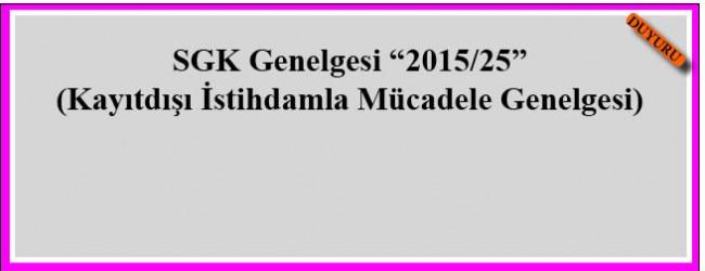 Sgk Genelgesi 2015/25