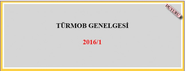 Türmob Genelgesi 2016/1