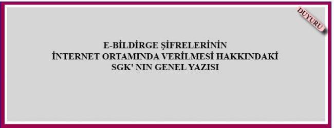 SGK E Bildirge Şifreleri