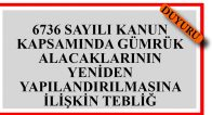6736 Gümrük Alacakları Hk.