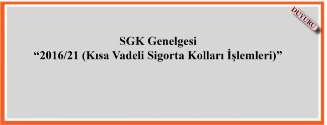 2016/21 SGK Genelgesi