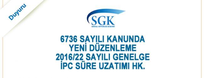 6736 Sayılı SGK İpc.