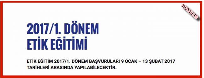 2017/1. DÖNEM ETİK EĞİTİMİ