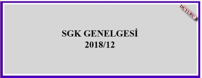 SGK GENELGESİ 2018/12
