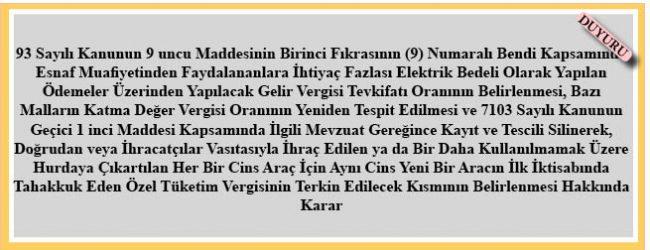 18 Mayıs 2018 Tarihli ve 30425 Sayılı Resmî Gazetede Yayımlanan 2018/11750 Nolu BKK
