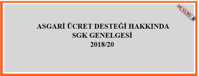 Asgari Ücret Desteği Hakkındaki SGK Genelgesi 2018/20