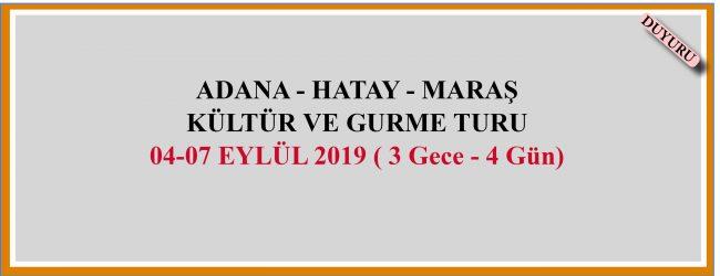 Adana – Hatay – Maraş Kültür ve Gurme Turu