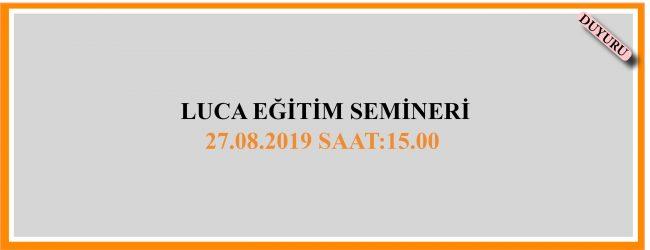 Luca Eğitim Semineri