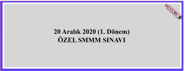 20 Aralık 2020 Özel SMMM Sınavı